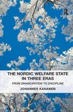 The Nordic Welfare State in Three Eras