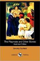The Playmate and Other Stories (Illustrated Edition) (Dodo Press)
