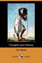 Thoughts Upon Slavery (Dodo Press)