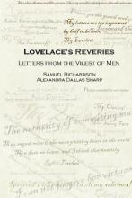 Lovelace's Reveries: Letters from the Vilest of Men