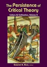 The Persistence of Critical Theory