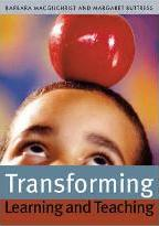 Transforming Learning and Teaching