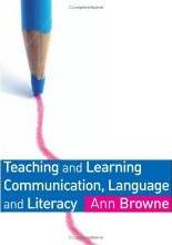 Teaching and Learning Communication, Language and Literacy