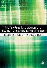 The Sage Dictionary of Qualitative Management Research