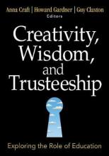 Creativity, Wisdom, and Trusteeship