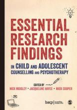 Essential Research Findings in Child and Adolescent Counselling and Psychotherapy