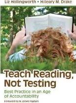 Teach Reading, Not Testing