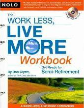 The Work Less, Live More Workbook