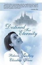 Destined for Eternity