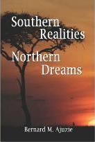 Southern Realities Northern Dreams