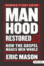 Manhood Restored - Study Guide