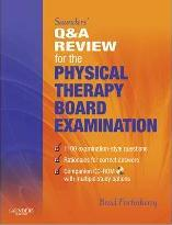 Saunders' Q and A Review for the Physical Therapy Board Examination