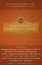 Creating a Life You'll Love