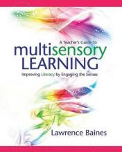 A Teachers Guide to Multisensory Learning