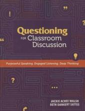 Questioning for Classroom Discussion