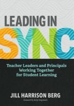 Leading in Sync  Teacher Leaders and Principals Working Together for Student Learning