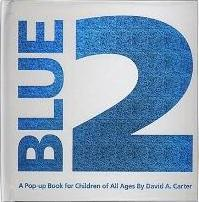 Blue 2: A Pop Up book for Children of All Ages