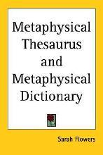 Metaphysical Thesaurus and Metaphysical Dictionary