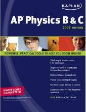 Kaplan AP Physics 2007: B and C