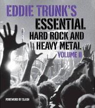 Eddie Trunk's Essential Hard Rock and Heavy Metal: Volume 2
