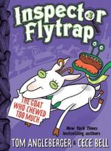 Inspector Flytrap in the Goat Who Chewed Too Much: Book 3