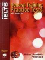 Focusing on IELTS - General Training Practice Tests with CDs - 2nd edition