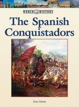 The Spanish Conquistadors