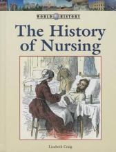 The History of Nursing