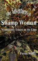 The Adventures of Swamp Woman