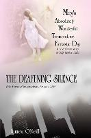 Meg's Absolutely Wonderful Tremendous Fantastic Day/The Deafening Silence