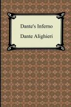 Dante's Inferno (the Divine Comedy, Volume 1, Hell)