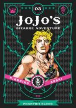 Jojo's Bizarre Adventure: Part 1- Phantom Blood, Vol. 3: Phantom Blood Part 1