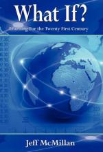 What If ?;Learning for the Twenty First Century