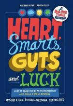 Heart, Smarts, Guts and Luck