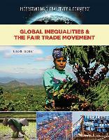 Global Inequalitiesand the Fair Trade Movement - Global Trade and Commerce