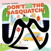 Don't Squish the Sasquatch!