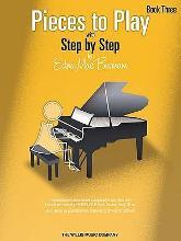 Pieces to Play with Step by Step Book 3