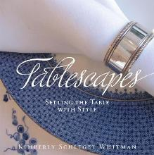 Tablescapes: Setting the Table with Style