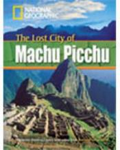 The Lost City of Machu Picchu + Book with Multi-ROM