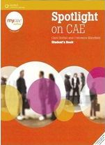 Spotlight on CAE - Student's Book (without PIN)