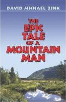 The Epic Tale of a Mountain Man