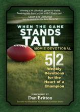When the Game Stands Tall Movie Devotional