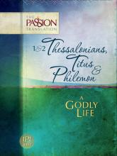 1&2 Thessalonians, Titus & Philemon - A Godly Life