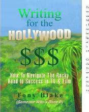 Writing for the Hollywood $$$