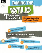 Taming the Wild Text: Literacy Strategies for Today's Reader