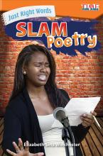 Just Right Words: Slam Poetry