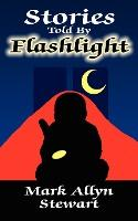 Stories Told By Flashlight