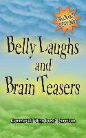 Belly Laughs and Brain Teasers