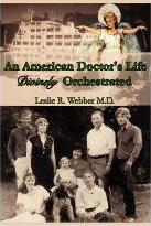 An American Doctor's Life Divinely Orchestrated