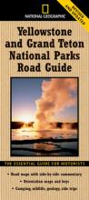 """National Geographic"" Yellowstone and Grand Teton National Parks Road Guide"